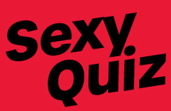 Sexy Quiz - Are you a sexpert?